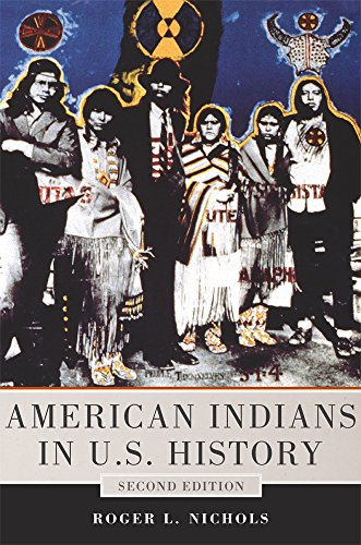 American Indians in U.S. History: Second Edition (The Civilization of the American Indian Series) Civilizations Series