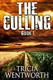 The Culling: Book 1 (The Culling Series) by  Tricia Wentworth in stock, buy online here