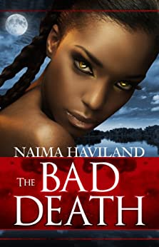The Bad Death (The Bloodroom Series Book 2) by [Haviland, Naima]