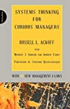 img - for Systems Thinking for Curious Managers: With 40 New Management F-Law book / textbook / text book