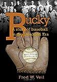 Bucky, Fred W. Veil, 1604948280