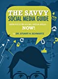The Savvy Social Media Guide