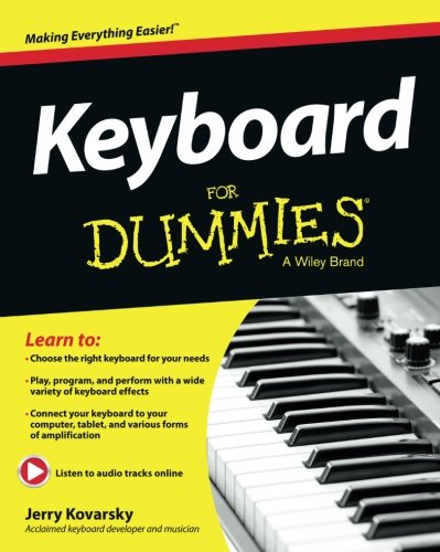 Keyboard For Dummies, Book and Online Video and Audio Instruction