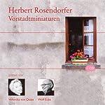 Vorstadtminiaturen | Herbert Rosendorfer