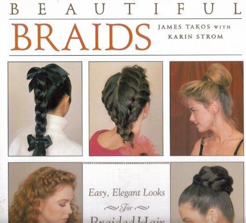 Beautiful Braids: Easy, Elegant Looks for Braided - Braids Beautiful