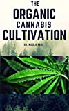 THE ORGANIC CANNABIS CULTIVATION: The easy and