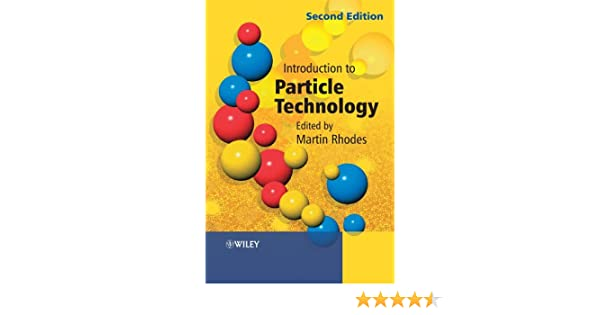 Introduction to particle technology martin j rhodes ebook introduction to particle technology martin j rhodes ebook amazon fandeluxe Gallery