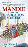 Mandie and the Graduation Mystery (Mandie, Book 40)