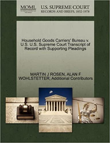 Book Household Goods Carriers' Bureau v. U.S. U.S. Supreme Court Transcript of Record with Supporting Pleadings
