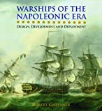 img - for Warships of the Napoleonic Era: Design, Development and Deployment book / textbook / text book