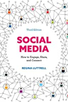 Social Media: How to Engage, Share, and Connect, 3rd Edition Front Cover