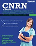 CNRN Study Guide: Test Prep with Practice Test Questions for the Certified Neuroscience Registered Nurse Exam by CNRN Exam Team (2014-04-24) Paperback