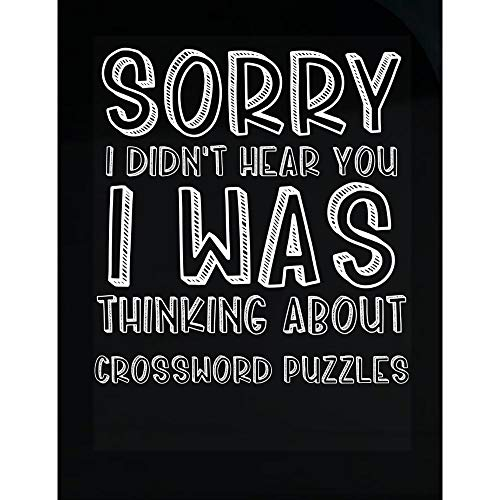 MESS Didn't Hear You I was Thinking About Crossword Puzzles - Transparent Sticker ()