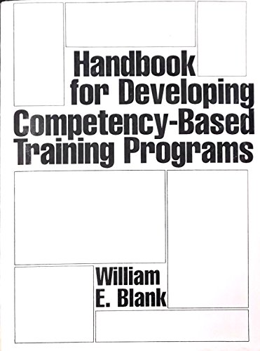 Handbook for Developing Competency-Based Training Programs