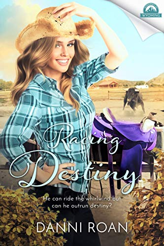 Racing Destiny: Whispers in Wyoming by [Roan, Danni]
