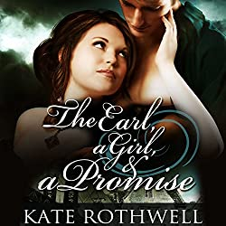 The Earl, a Girl, & a Promise