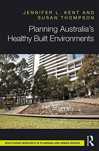 Planning Australia's Healthy Built Environments