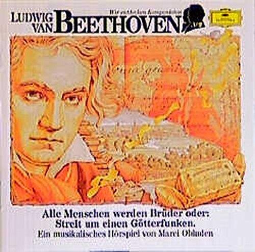 ludwig-van-beethoven-alle-menschen-werden-brder-oder-streit-um-einen-gtterfunken-musikalisches-hrspiel-deutsche-grammophon-wir-entdecken-komponisten