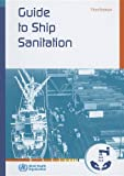 Guide to Ship Sanitation, World Health Organization, 9241546697