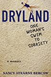 Dryland: One Woman's Swim to Sobriety