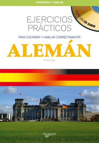 Aleman. Ejercicios practicos y CD (Spanish Edition) - Kristen Eger
