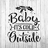Baby It's Cold Outside Stencil Template for Walls