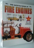img - for The Gatefold Book of Fire Engines- Imported (from China) book / textbook / text book