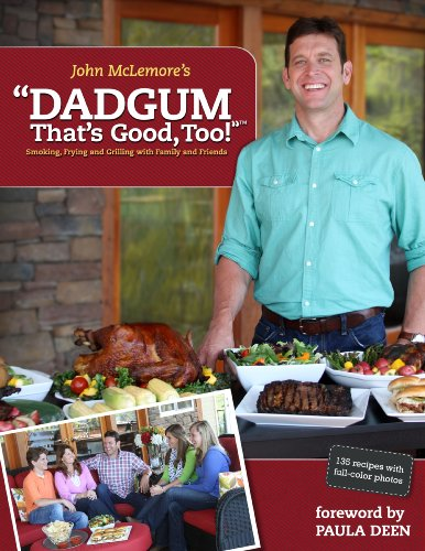 "Make ""Dadgum, That's Good"" Brined & Smoked Chicken Quarters from the Dadgum That's Good, Too! cookbook"