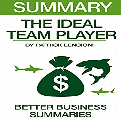 Summary: The Ideal Team Player by Patrick Lencioni