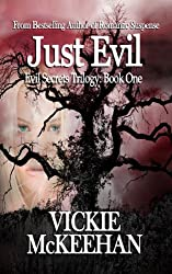 Just Evil (The Evil Secrets Trilogy Book 1)