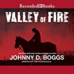 Valley of Fire | Johnny D. Boggs