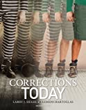 Corrections Today, Siegel, Larry J. and Bartollas, Clemens, 1133933653