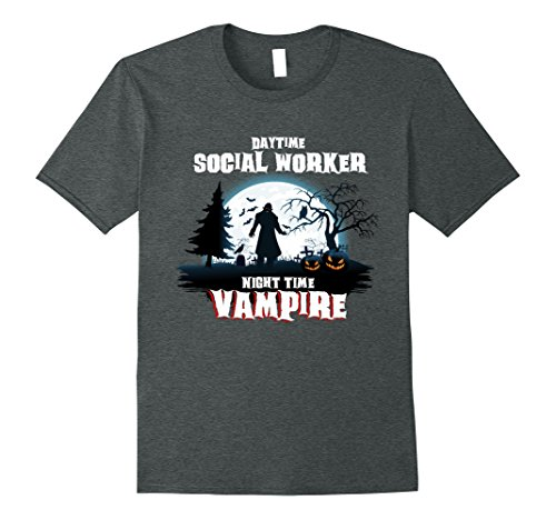 Mens Social Worker Vampire By Night Halloween Costume Shirt Medium Dark Heather