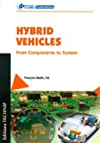 Hybrid Vehicles : From Components to System, François Badin, 271080994X