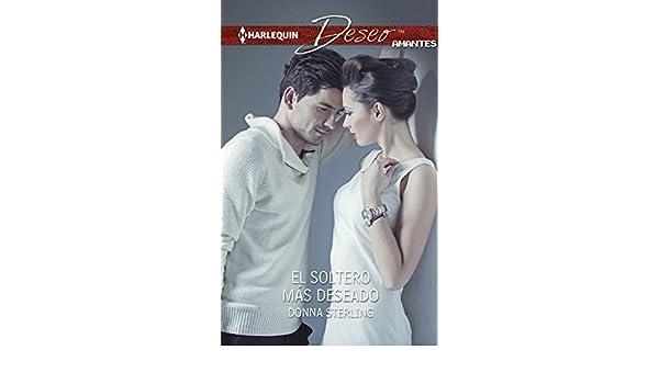 El soltero más deseado (Deseo) (Spanish Edition)