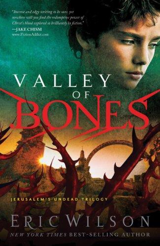 (Valley of Bones (Jerusalem's Undead Trilogy Book 3) )