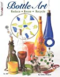 Bottle Art, Cindy Shepard, 1574213342
