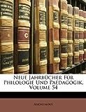 Neue Jahrbücher Für Philologie Und Paedagogik, Volume 80, Anonymous, 1146839480