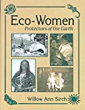 Eco-Women, Willow Ann Sirch, 1555913601