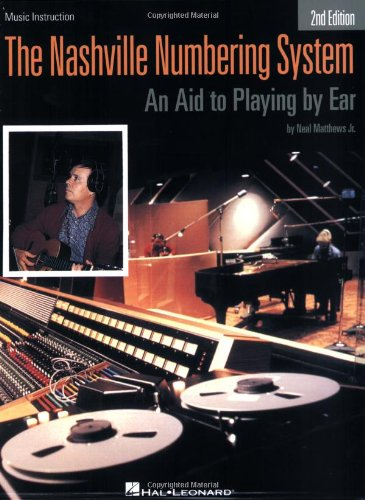 The Nashville Numbering System: An Aid to Playing by Ear (Hal Leonard Studio - Number System Nashville