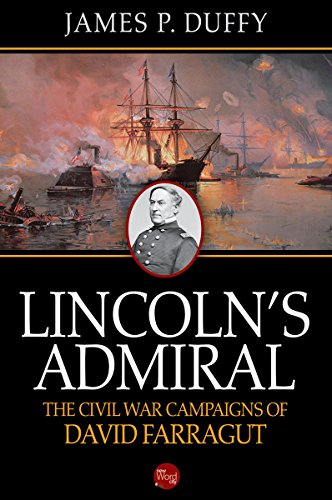 Lincoln's Admiral: The Civil War Campaigns of David Farragut cover