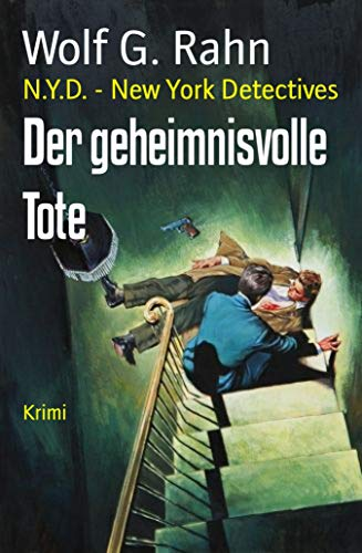 Der geheimnisvolle Tote: N.Y.D. - New York Detectives (German Edition)