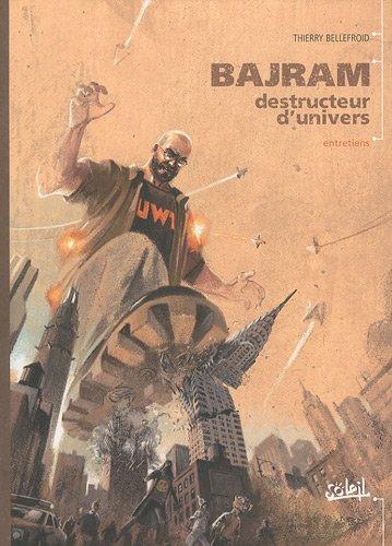 Bajram destructeur d'univers (French Edition) pdf epub