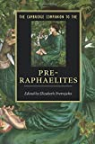 The Cambridge Companion to the Pre-Raphaelites (Cambridge Companions to Literature)