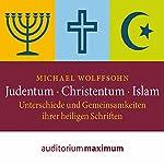 Judentum, Christentum, Islam: Unterschiede und Gemeinsamkeiten ihrer heiligen Schrift | Michael Wolffsohn