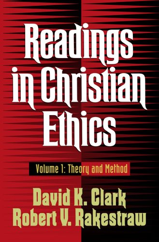 001: Readings in Christian Ethics: Theory and Method