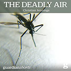 The Deadly Air
