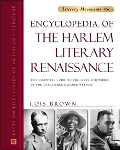 Encyclopedia of the Harlem Literary Renaissance (Literary Movements)