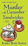 Murder with Cucumber Sandwiches (A Daisy's Tea Garden Mystery)