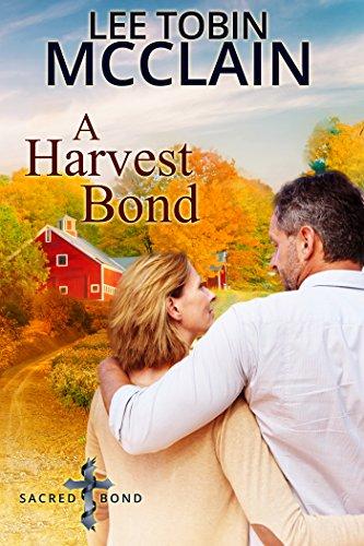 A Harvest Bond: Sacred Bond Series Final Novella cover